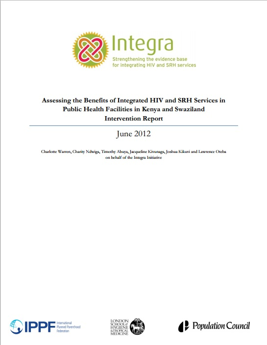 COVER Assessing the benefits of integrated HIV and SRH services Kenya Swaziland Intervention Report 2012