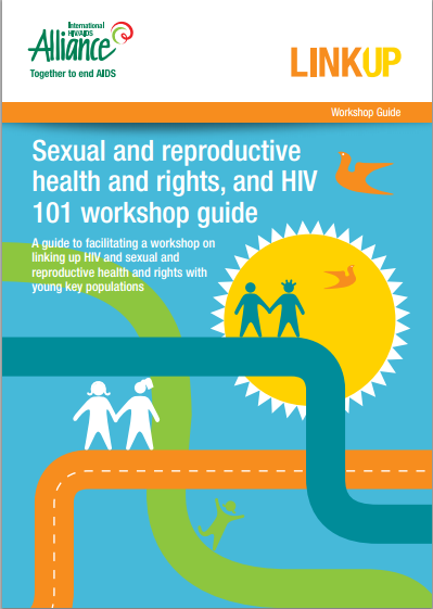 Sexual and reproductive health and rights and HIV 101 workshop guide IMAGES